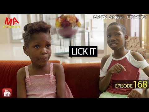 LICK IT (Mark Angel Comedy) (Episode 168)