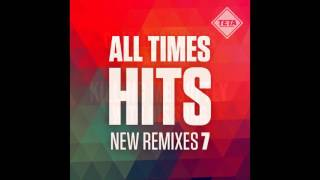 Video All Time Hits - New Remixes Vol. 7 (Official Album) TETA MP3, 3GP, MP4, WEBM, AVI, FLV November 2017