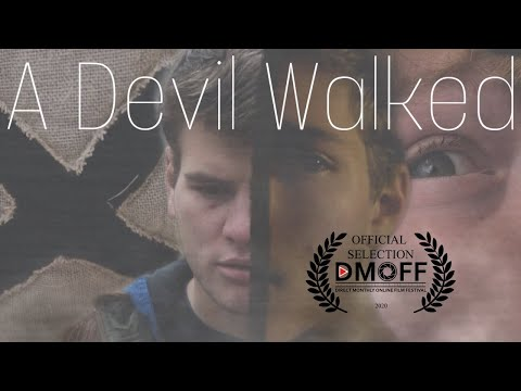 A Devil Walked | Short Horror Film 2020
