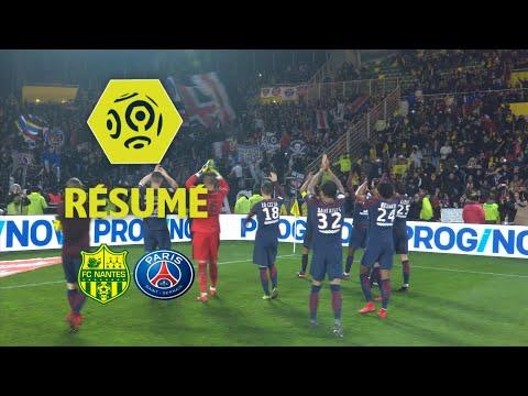 FC Nantes - Paris Saint-Germain (0-1)  - Résumé - (FCN - PARIS) / 2017-18