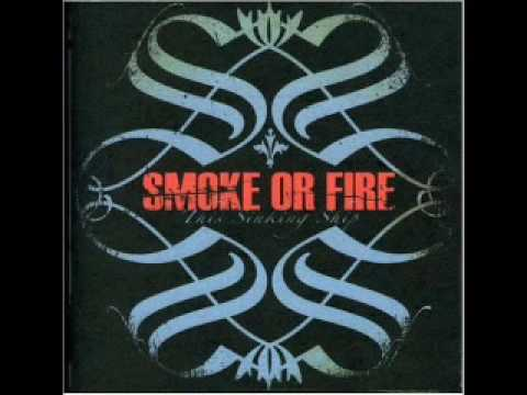 Smoke Or Fire - What Separates Us All