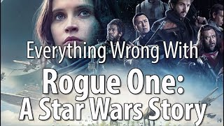 Video Everything Wrong With Rogue One: A Star Wars Story MP3, 3GP, MP4, WEBM, AVI, FLV Mei 2018