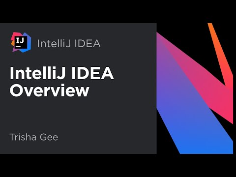 Overview of IntelliJ IDEA