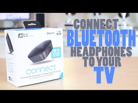 How to Connect Bluetooth Headphones to your TV