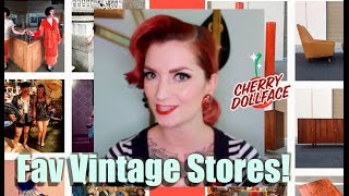 Top 10 Favorite Vintage Stores! Clothing and House Stuff! by CHERRY DOLLFACE