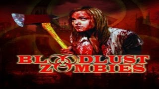 Nonton Bloodlust Zombies  2011  Zwiastun Trailer Film Subtitle Indonesia Streaming Movie Download