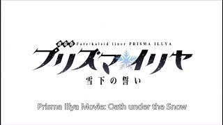 Nonton Fate Kaleid Liner Prisma   Illya  Oath Under Snow Commerical   English Subtitle Film Subtitle Indonesia Streaming Movie Download