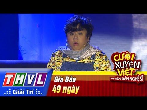 Cười xuyên Việt Phiên bản nghệ sĩ 2016 Tập 6: 49 ngày - Gia Bảo