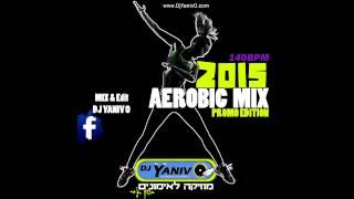 Video Aerobic Mix 2015 (February Hits) | 140Bpm סט להיטים אירובי MP3, 3GP, MP4, WEBM, AVI, FLV September 2018
