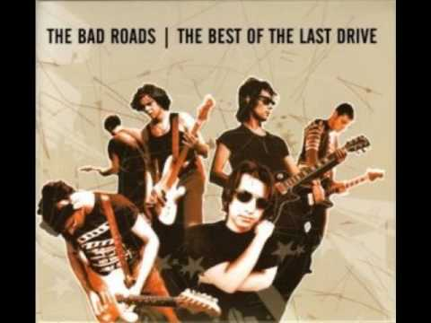 The Last Drive ‎– The Bad Roads The Best Of The Last Drive