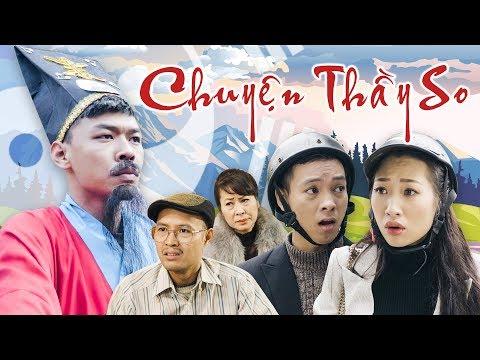 Phim Hài Tết 2019 CHUYỆN THẦY SO | Trung Ruồi - Thương Cin - Thái Dương - Thời lượng: 18:27.