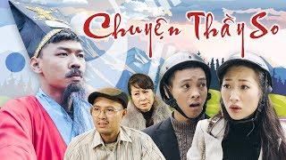 Video Phim Hài Tết 2019 CHUYỆN THẦY SO | Trung Ruồi - Thương Cin - Thái Dương MP3, 3GP, MP4, WEBM, AVI, FLV Januari 2019
