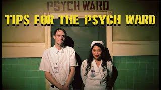 Psych Ward Tips- Confessions of a Game Master