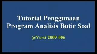 Program Analisis Butir Soal : Bagian 001 Video