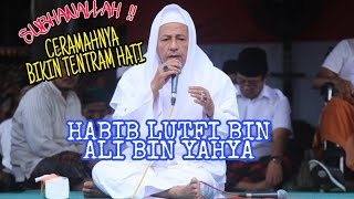 Video CERAMAH HABIB LUTFI BIN ALI BIN YAHYA BIKIN TENTRAM HATI MP3, 3GP, MP4, WEBM, AVI, FLV April 2019