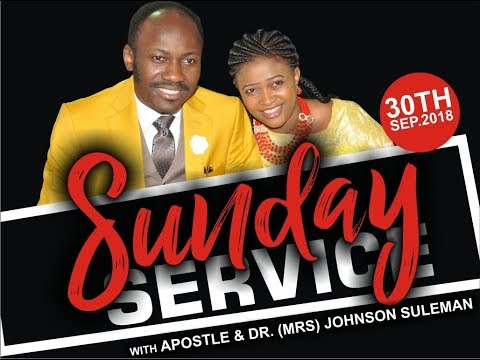 Sun. Service 30th September 2018.  Live With Apostle Johnson Suleman