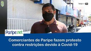 Comerciantes de Paripe fazem protesto contra restrições devido à Covid-19