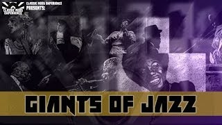 Giants Of Jazz Platinum Collection - Jazz Music Remastered
