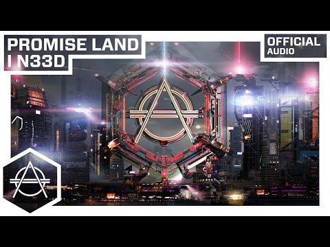 Promise Land - I N33D