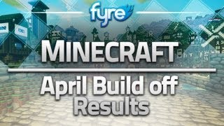 Minecraft - April Build off Results