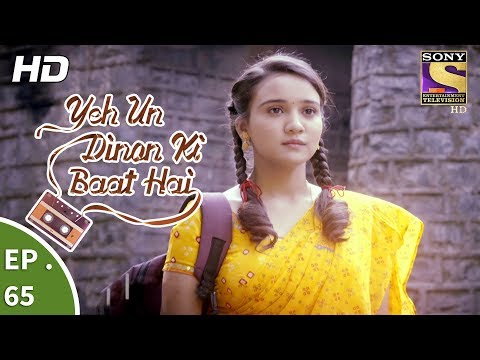 Yeh Un Dinon Ki Baat Hai - Ep 65 - Webisode - 4th December, 2017