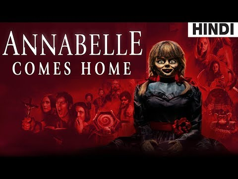 Annabelle Comes Home (2019) Full Horror Movie Explained in Hindi