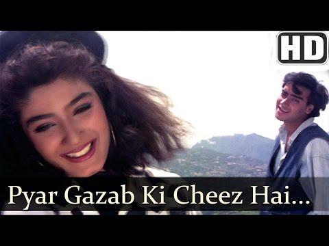 Video Pyar Gazab Ki Cheez Hai (HD) - Ek Hi Raasta Songs - Ajay Devgan & Raveena Tandon - 90s Hindi Hits download in MP3, 3GP, MP4, WEBM, AVI, FLV January 2017