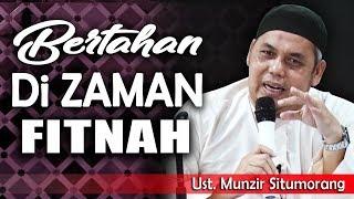 Video Bertahan Di Zaman Fitnah    Ust. Munzir Situmorang MP3, 3GP, MP4, WEBM, AVI, FLV Januari 2019