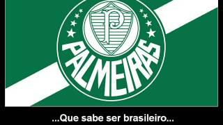 Hino oficial da Sociedade Esportiva Palmeiras Data de fundação: 26/08/1914 Cores: Verde e branco Estádio: Arena Palmeiras (em construção) Títulos: Copa ...