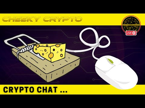 Clickbait with Cheeky Crypto Live | Chat Edition