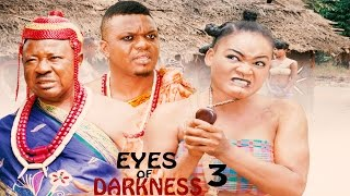 Eyes Of Darkness Season 3 - Nollywood Movie