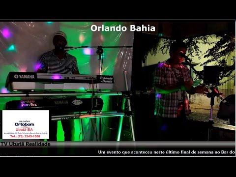 Orlando Bahia no Bar do  Mazinho em Ubatã