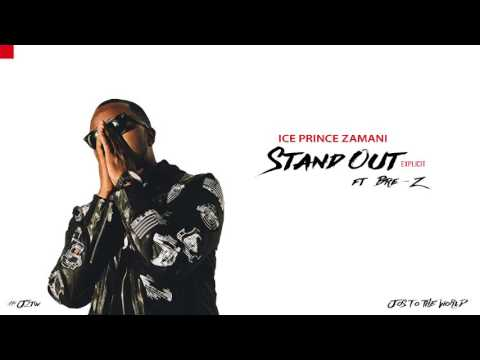 Ice Prince - Stand Out (ft. BRE-Z) (Audio) | Jos To The World
