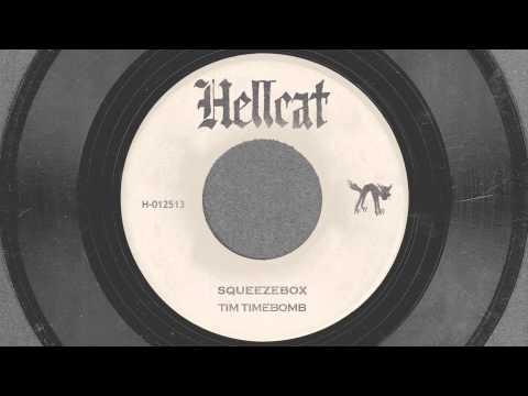 Tekst piosenki Tim Timebomb - Squeezebox po polsku