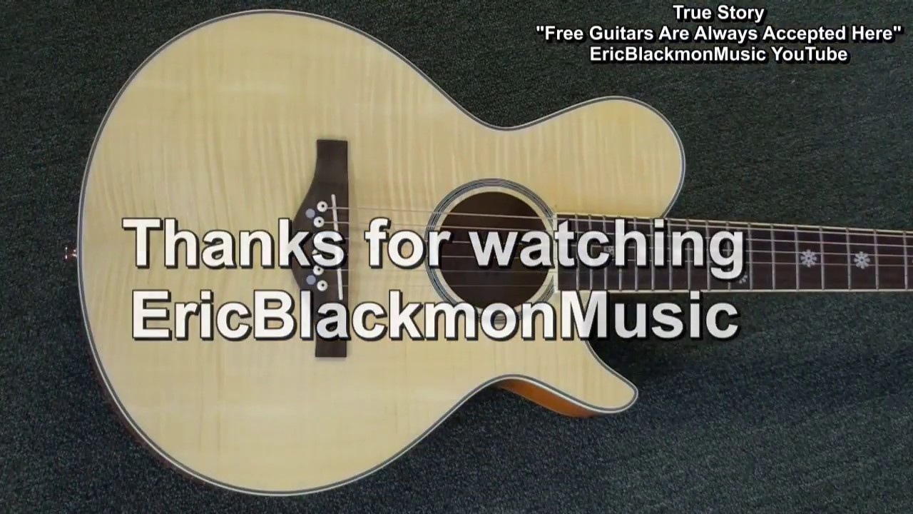 """FREE GUITARS ARE ALWAYS ACCEPTED HERE"" True Guitar Story EricBlackmonGuitar YouTube"