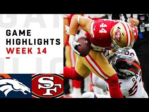 Broncos vs. 49ers Week 14 Highlights  NFL 2018