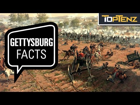 Top 10 Interesting Facts About the Battle at Gettysburg