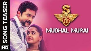 Mudhal Murai | Song Teaser | S3