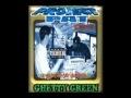 Project Pat Represent It (Ghetty Green)