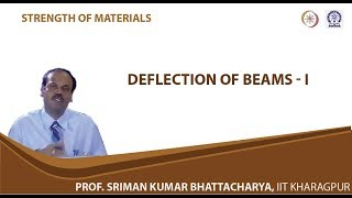 Lecture - 30 Deflection Of Beams - I