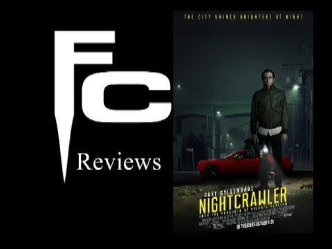 Nightcrawler Movie Review by The Final Cut