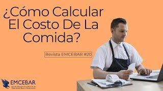 Cómo Calcular El Costo De La Comida  Revista EMCEBAR 20