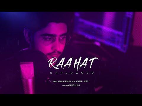 Raahat Unplugged |Ashish Sharma | Ashish-Vijay
