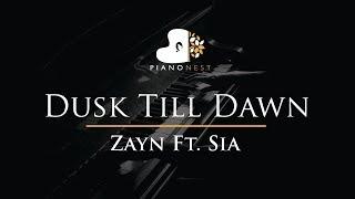 Video Zayn Feat Sia - Dusk Till Dawn - Piano Karaoke / Sing Along / Cover with Lyrics MP3, 3GP, MP4, WEBM, AVI, FLV Maret 2018