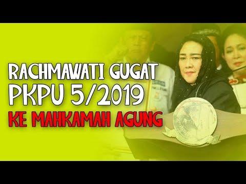 Rachmawati Gugat PKPU 5/2019 Ke Mahkamah Agung