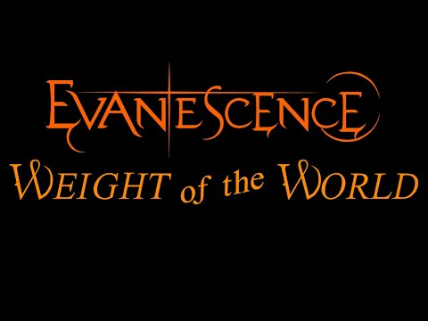 Evanescence - Weight Of The World Lyrics (The Open Door)
