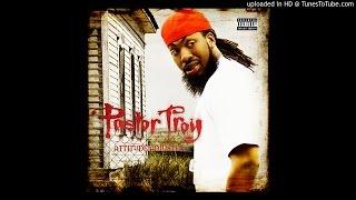 Pastor Troy - I'm Hot (I Got That Lava)