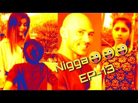 Nigga funny video EP-13😜😜😜//bangla+hindi Nigga video 😋😋😋😋