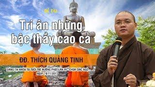 TRỰC TIẾP | Tri Ân Những Bậc Thầy Cao Cả - ĐĐ. Thích Quảng Tịnh | 19-11-2017