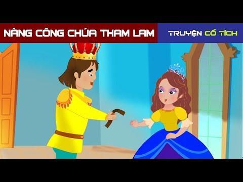 Nàng Công Chúa Tham Lam | Chuyen Co Tich | Truyện Cổ Tích Việt Nam Hay Nhất - Thời lượng: 9:51.